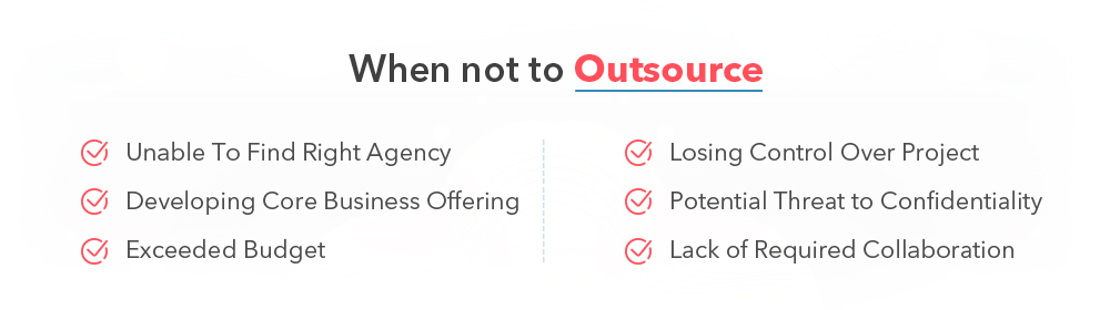 software development outsourcing  when not to