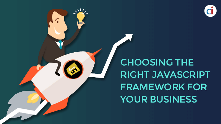 Choosing the Right JavaScript Framework for your Business - CI