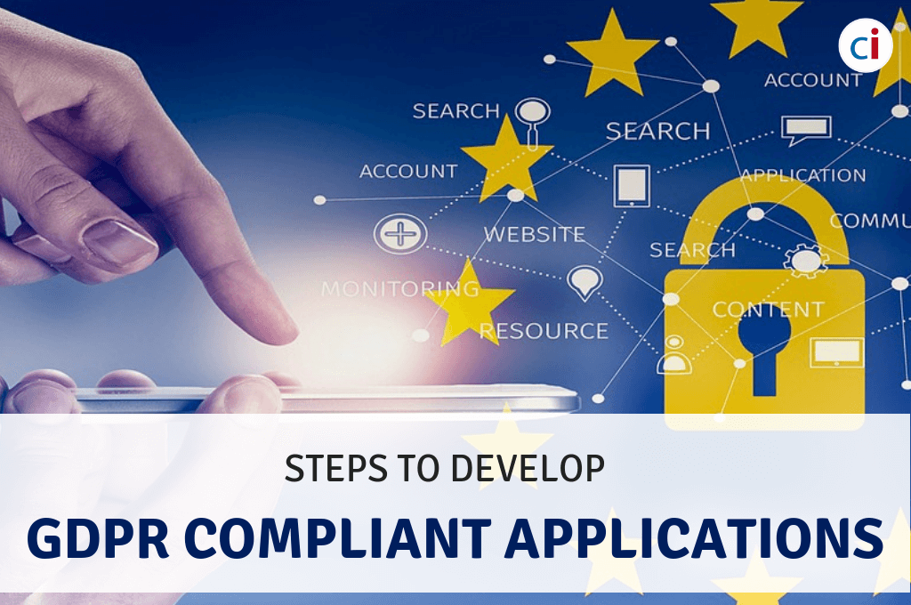 Steps To Develop GDPR Compliant Applications-CIPL