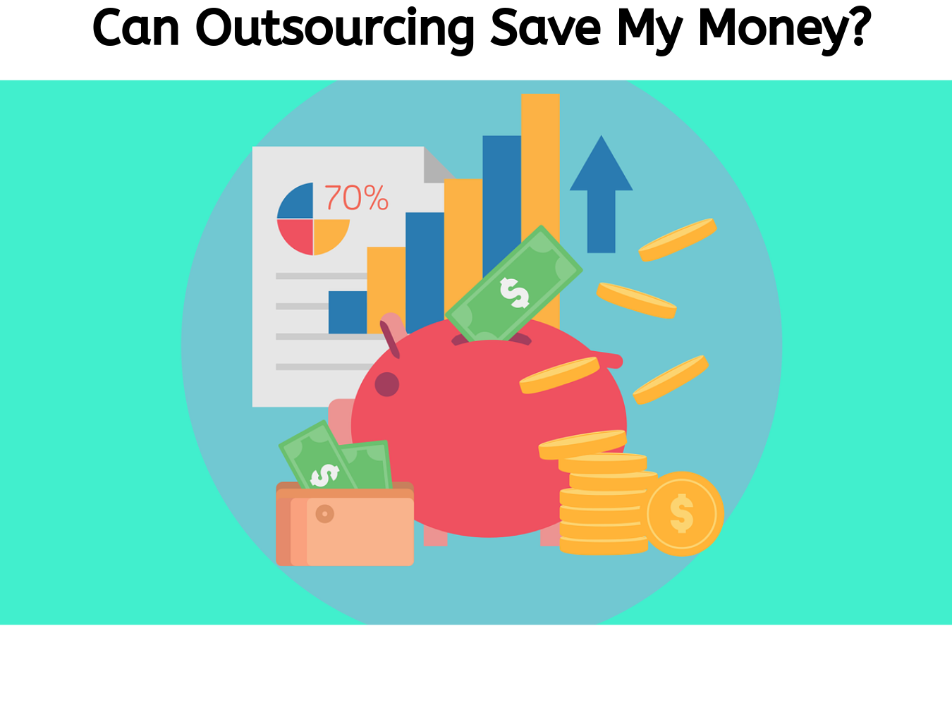 how outsourcing saves money