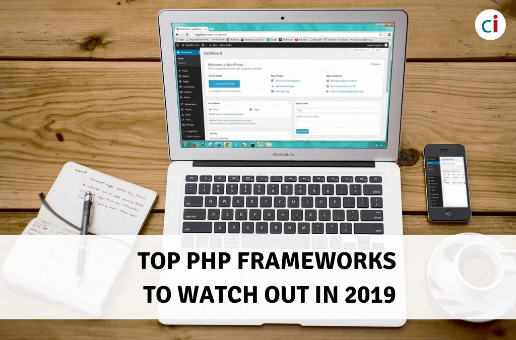Top PHP Frameworks to Watch Out in 2019