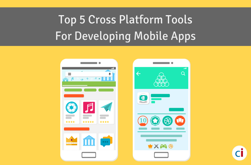 Top 5 Cross Platform Tools For Developing Mobile Apps