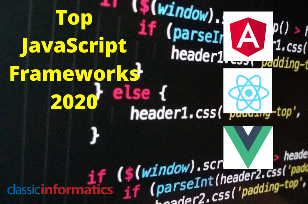 Top 10 JavaScript Frameworks In 2020 For Front-End Development
