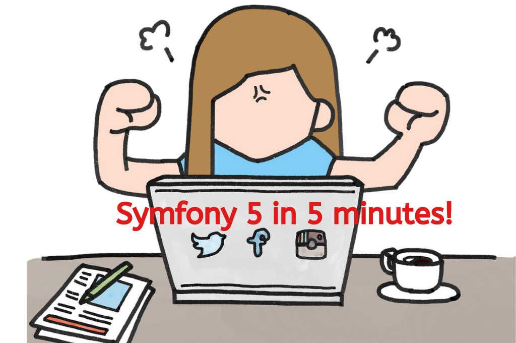 BlogPost 25810387559 Symfony 5 in 5 minutes! Check out the latest version